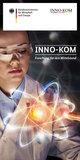 Informationsfaltblatt Förderprogramm INNO-KOM