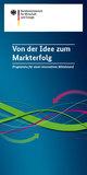 Flyer Von der Idee zum Markterfolg